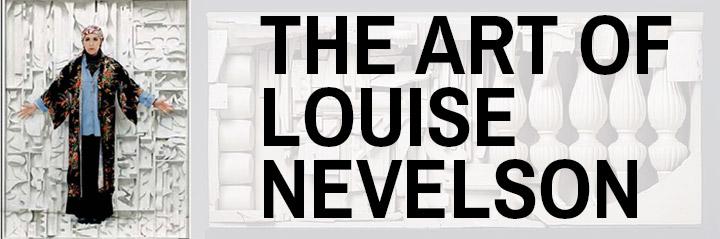 Louise Nevelson Art Exhibiton